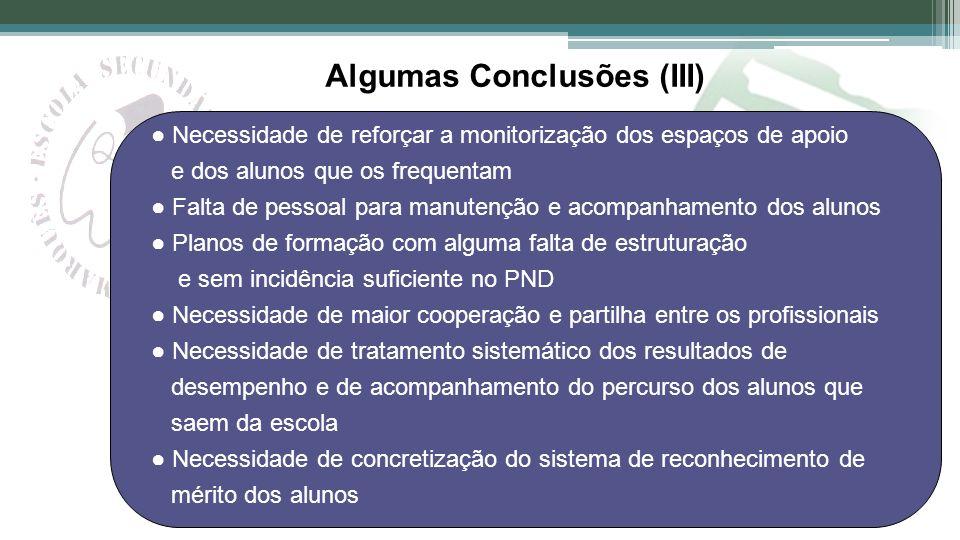 Algumas Conclusões (III)