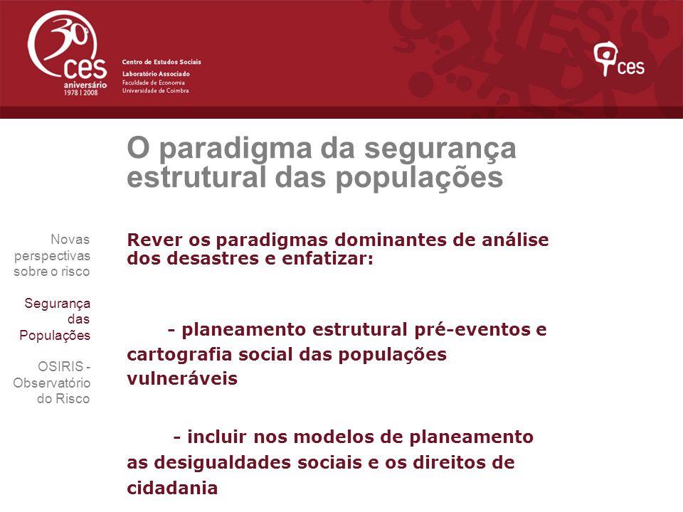 O paradigma da segurança estrutural das populações