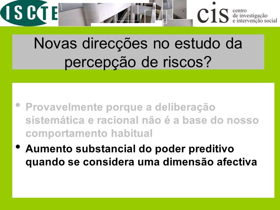 Novas direcções no estudo da percepção de riscos