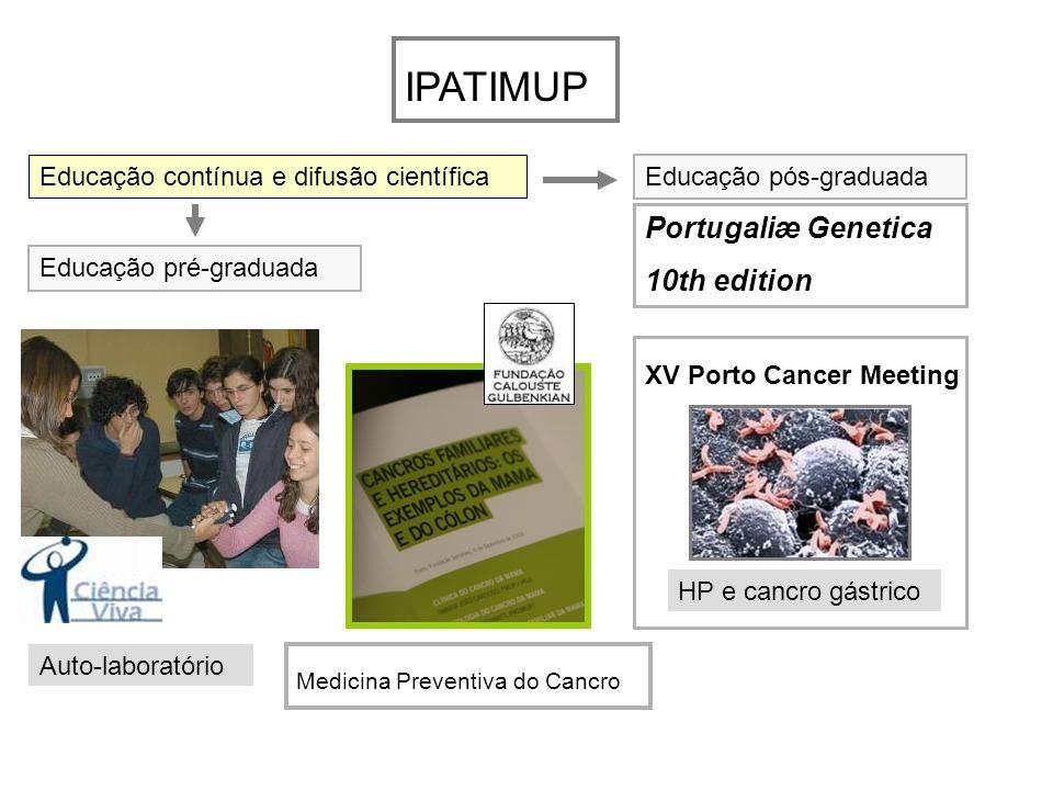 IPATIMUP Portugaliæ Genetica 10th edition