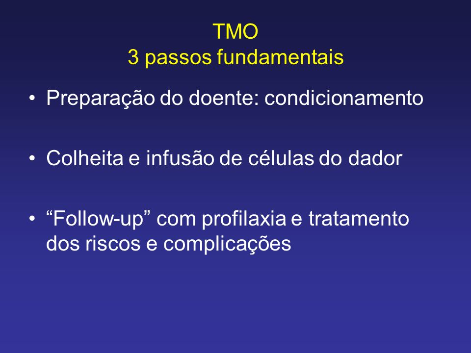 TMO 3 passos fundamentais