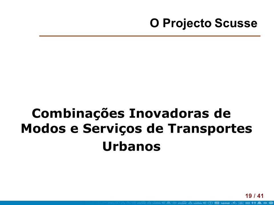 Combinações Inovadoras de Modos e Serviços de Transportes