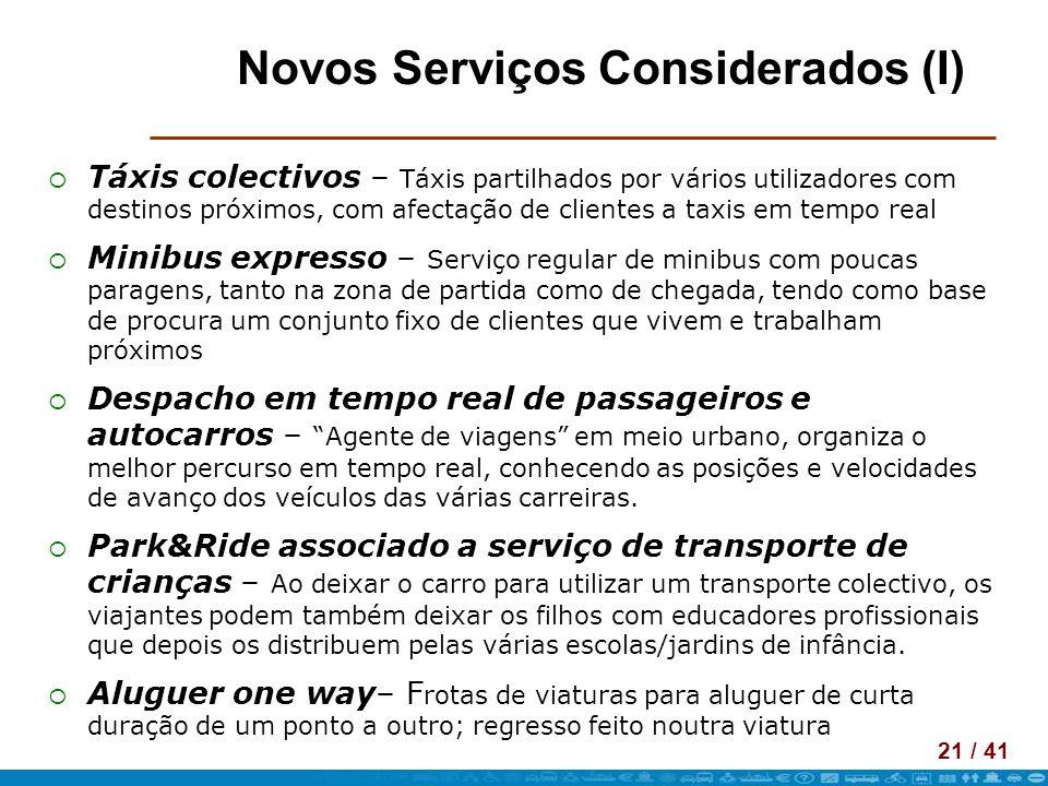 Novos Serviços Considerados (I)
