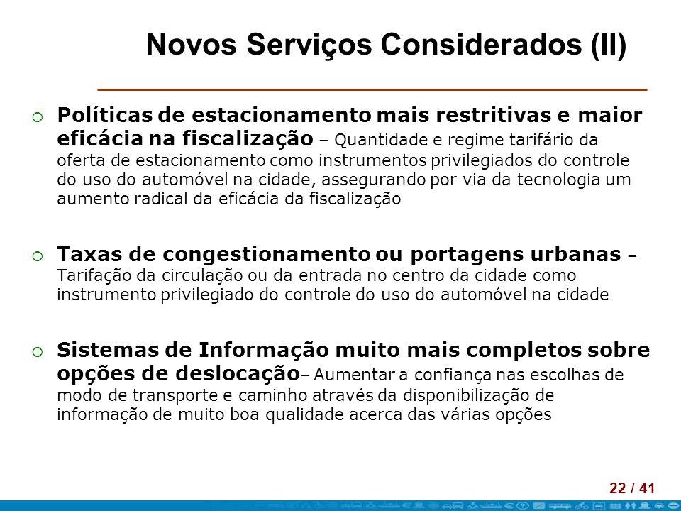 Novos Serviços Considerados (II)