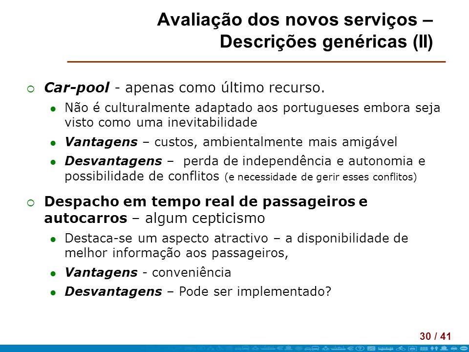 Avaliação dos novos serviços – Descrições genéricas (II)