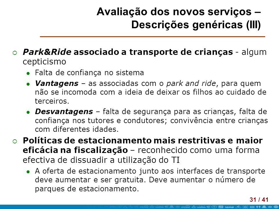 Avaliação dos novos serviços – Descrições genéricas (III)
