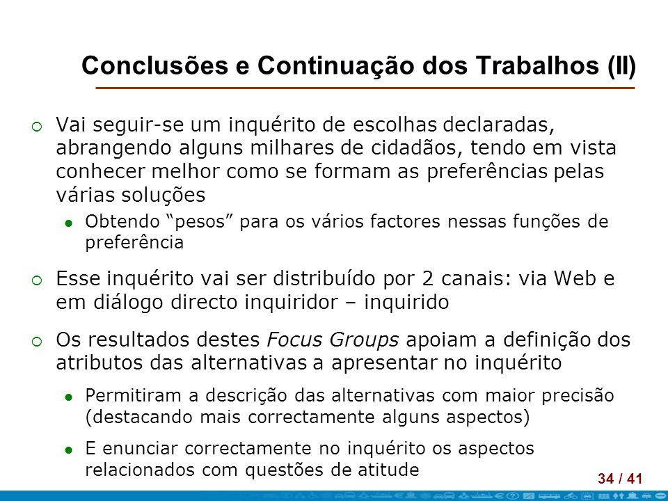 Conclusões e Continuação dos Trabalhos (II)