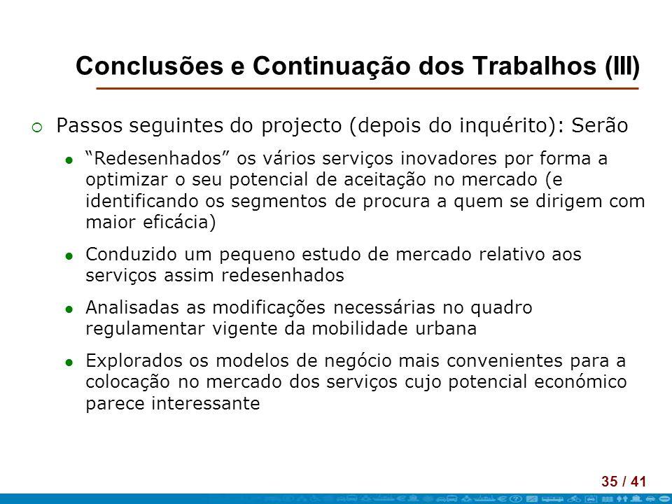 Conclusões e Continuação dos Trabalhos (III)