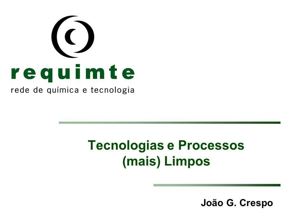 Tecnologias e Processos (mais) Limpos