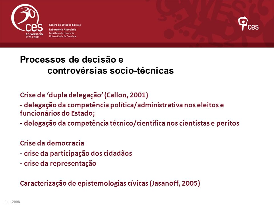 Processos de decisão e controvérsias socio-técnicas