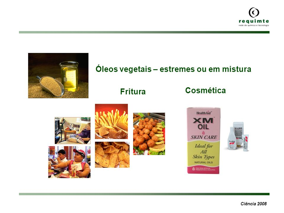 Óleos vegetais – estremes ou em mistura