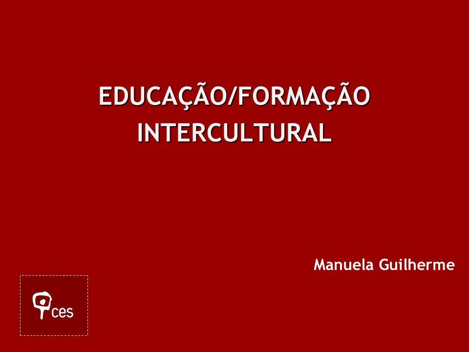 EDUCAÇÃO/FORMAÇÃO INTERCULTURAL