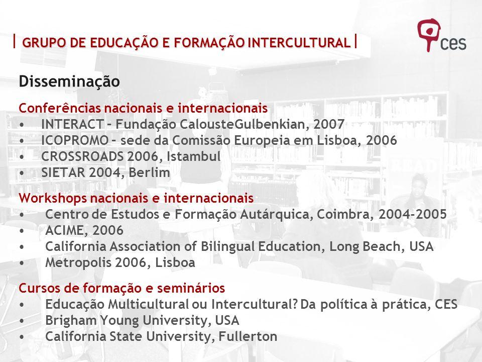 Disseminação  GRUPO DE EDUCAÇÃO E FORMAÇÃO INTERCULTURAL