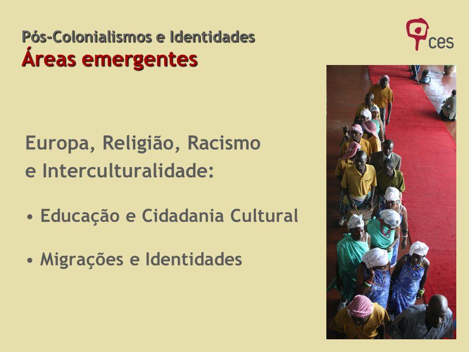 Pós-Colonialismos e Identidades Áreas emergentes