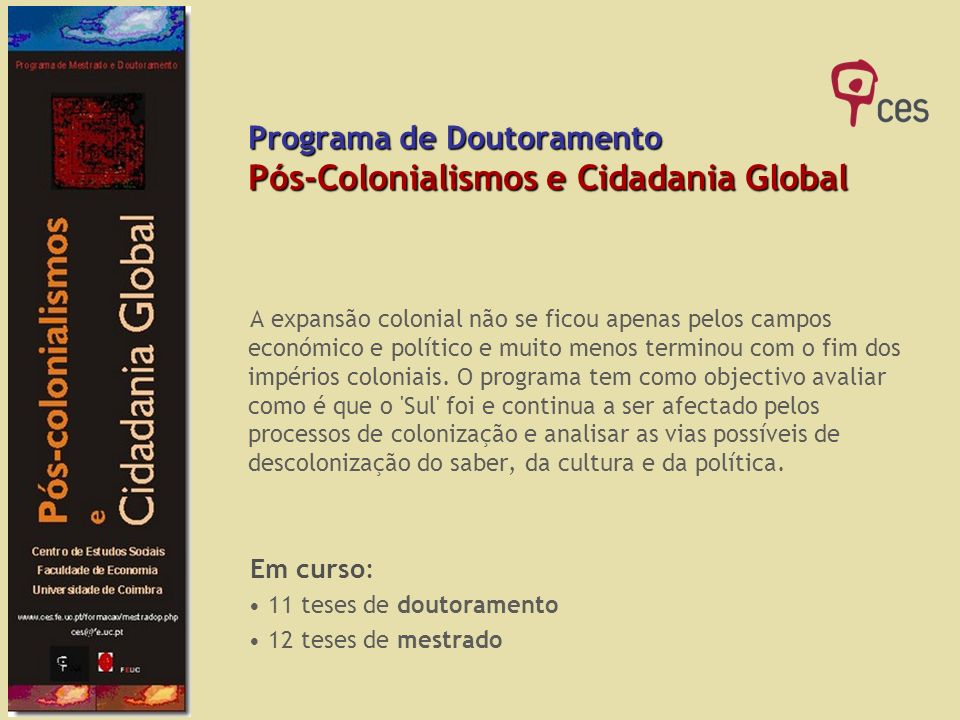 Programa de Doutoramento Pós-Colonialismos e Cidadania Global