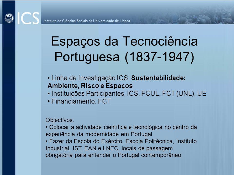 Espaços da Tecnociência Portuguesa (1837-1947)