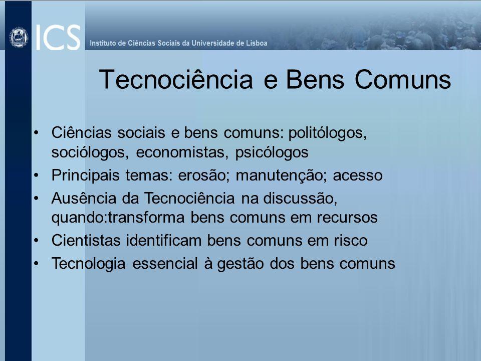 Tecnociência e Bens Comuns