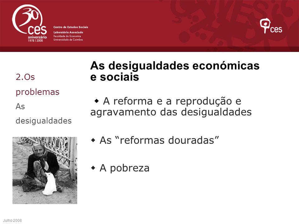 As desigualdades económicas e sociais