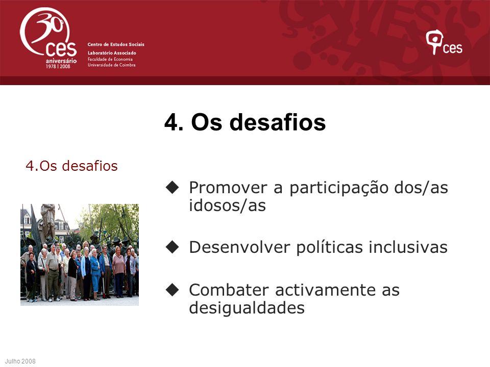 4. Os desafios Promover a participação dos/as idosos/as