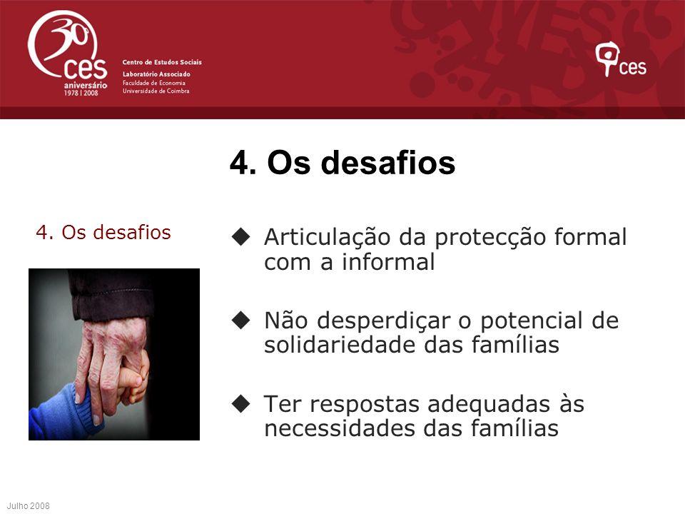 4. Os desafios Articulação da protecção formal com a informal