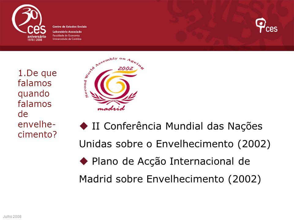  Plano de Acção Internacional de Madrid sobre Envelhecimento (2002)
