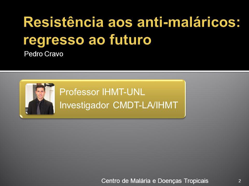 Resistência aos anti-maláricos: regresso ao futuro