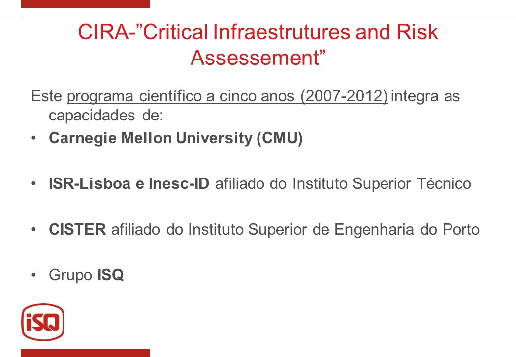 CIRA- Critical Infraestrutures and Risk Assessement
