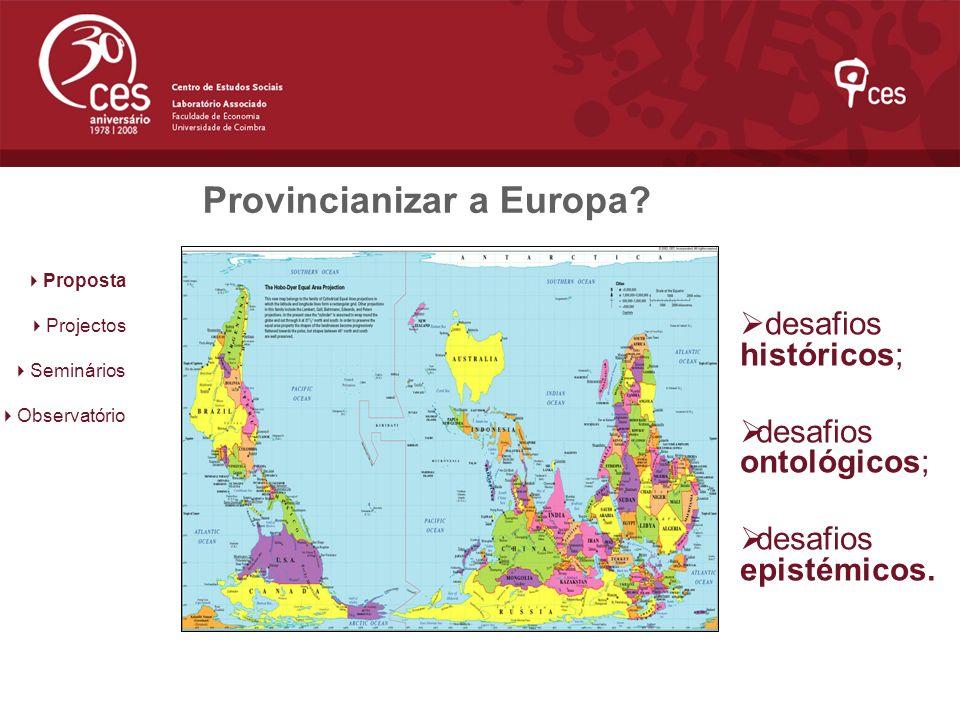 Provincianizar a Europa