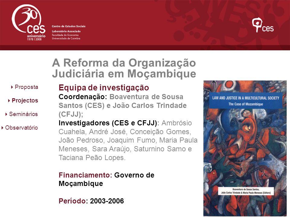 A Reforma da Organização Judiciária em Moçambique