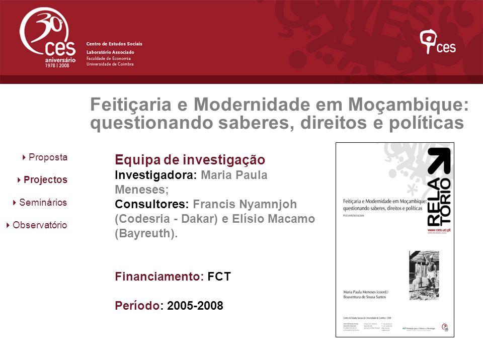 Feitiçaria e Modernidade em Moçambique: questionando saberes, direitos e políticas