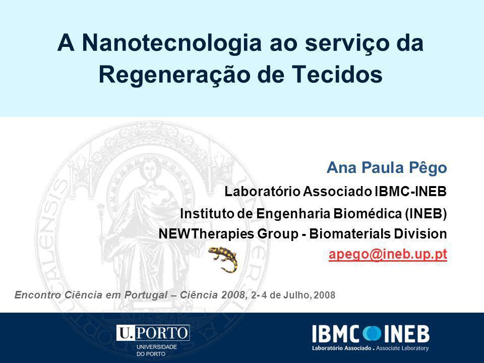 A Nanotecnologia ao serviço da Regeneração de Tecidos