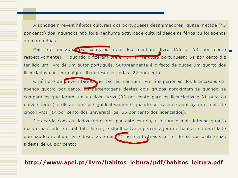 A sondagem revela hábitos culturais dos portugueses desanimadores: quase metade (45 por cento) dos inquiridos não foi a nenhuma actividade cultural desde as férias ou foi apenas a uma ou duas.