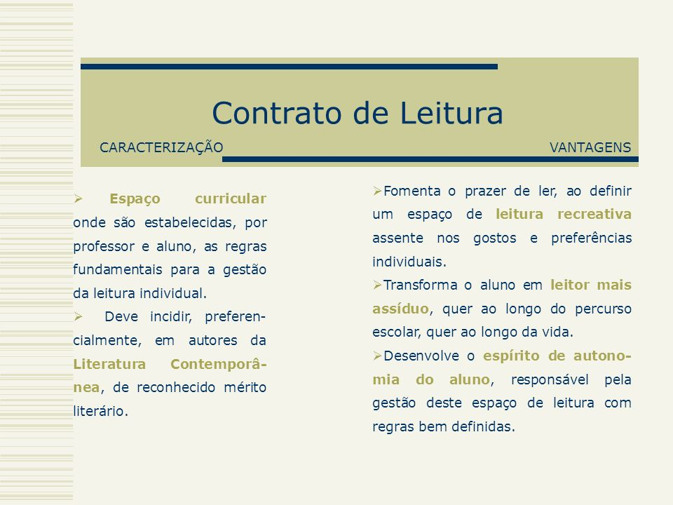 Contrato de Leitura CARACTERIZAÇÃO VANTAGENS