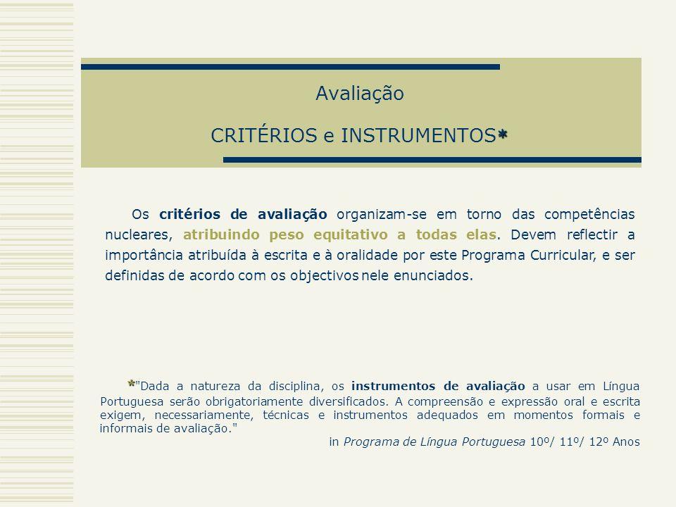 Avaliação CRITÉRIOS e INSTRUMENTOS*