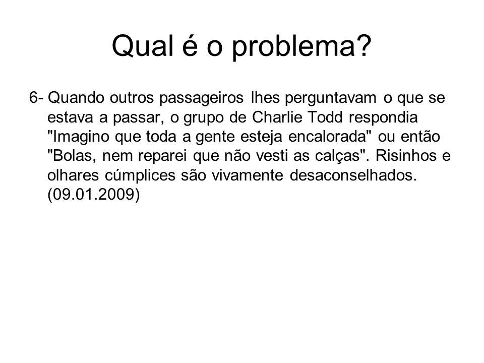 Qual é o problema