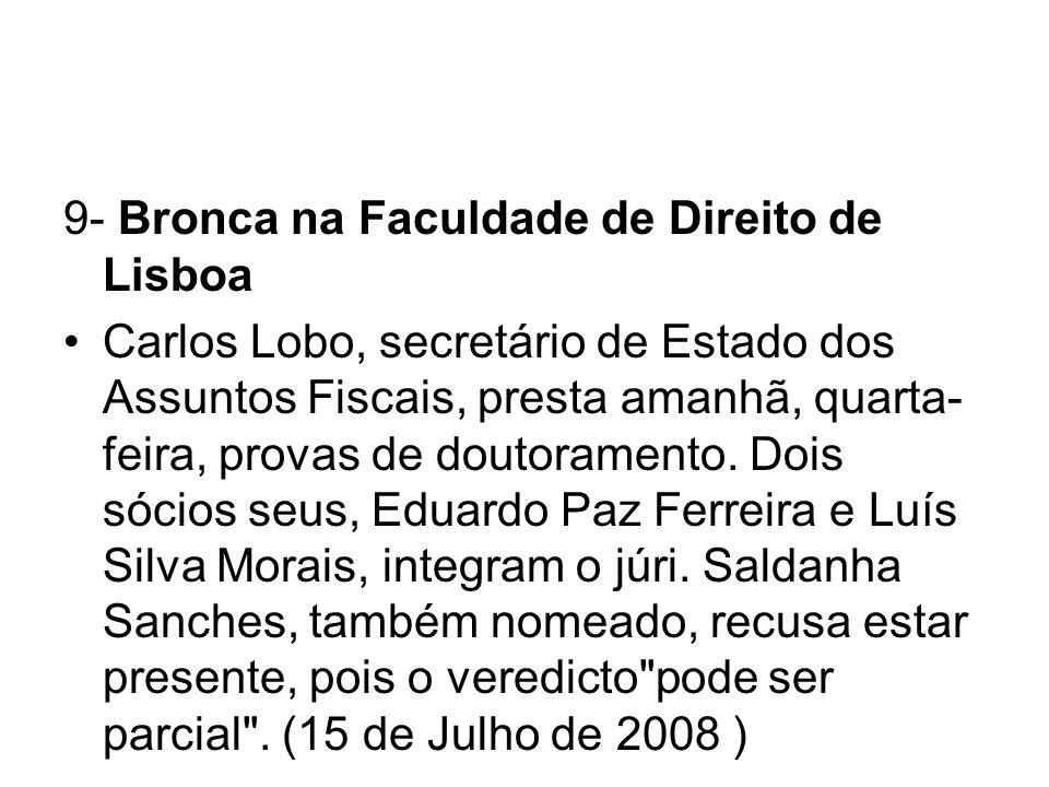 9- Bronca na Faculdade de Direito de Lisboa
