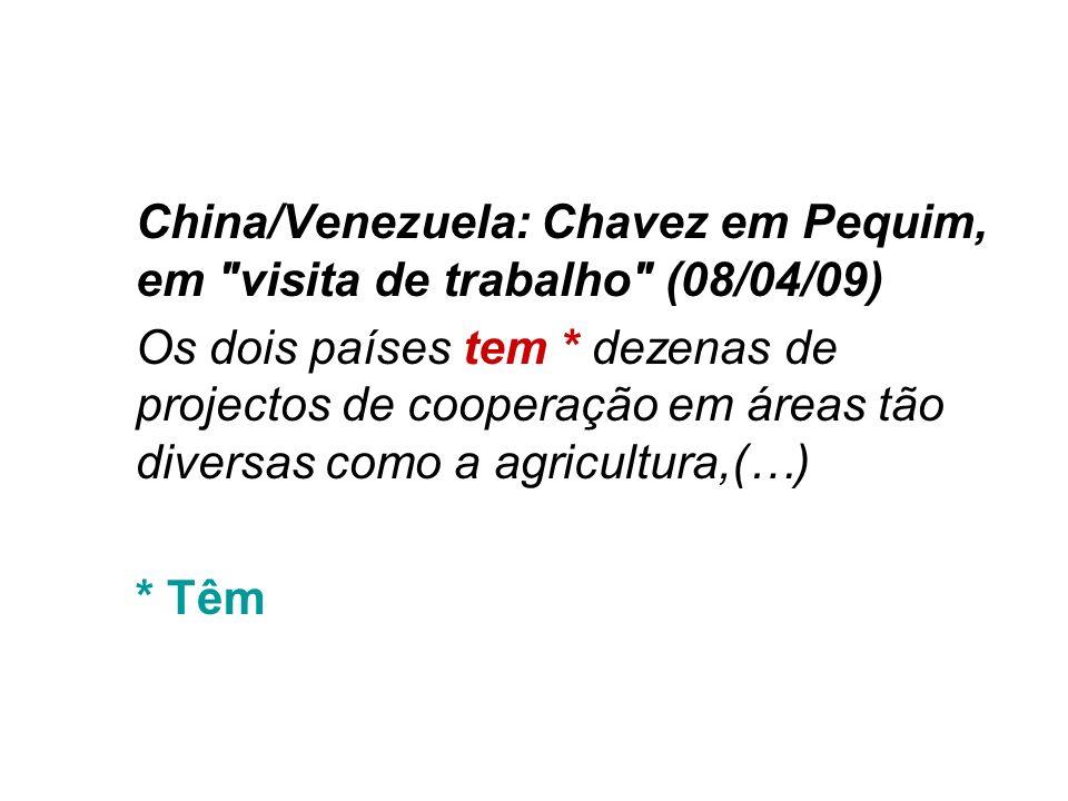 China/Venezuela: Chavez em Pequim, em visita de trabalho (08/04/09)