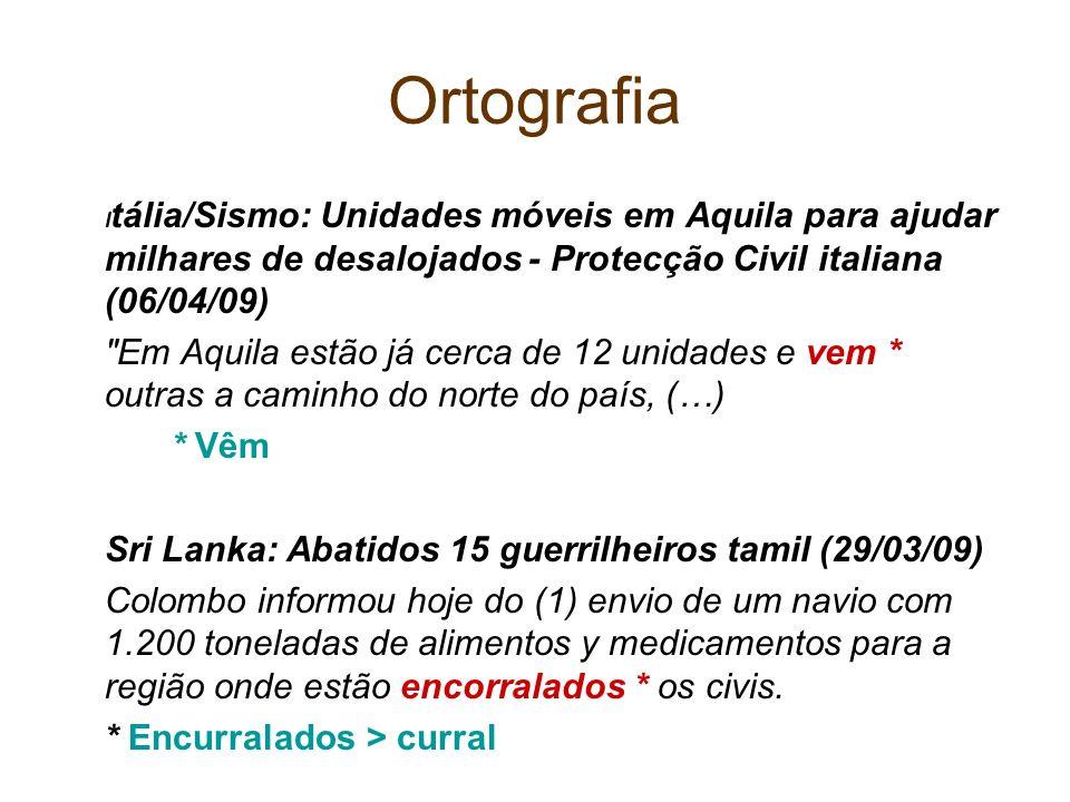 Ortografia Itália/Sismo: Unidades móveis em Aquila para ajudar milhares de desalojados - Protecção Civil italiana (06/04/09)