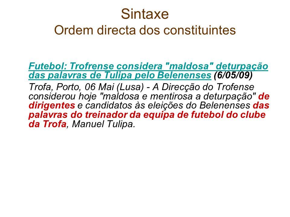 Sintaxe Ordem directa dos constituintes