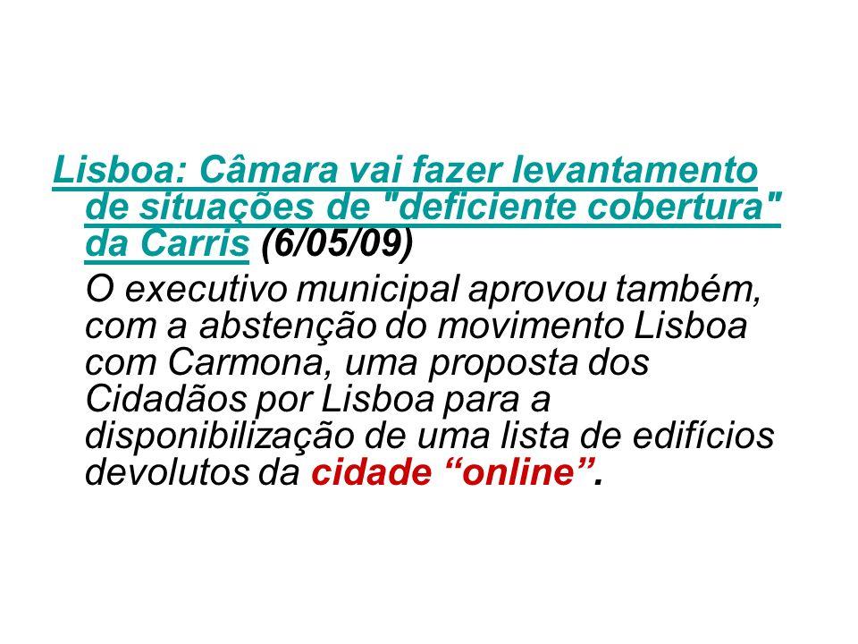 Lisboa: Câmara vai fazer levantamento de situações de deficiente cobertura da Carris (6/05/09)