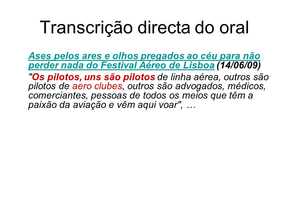 Transcrição directa do oral