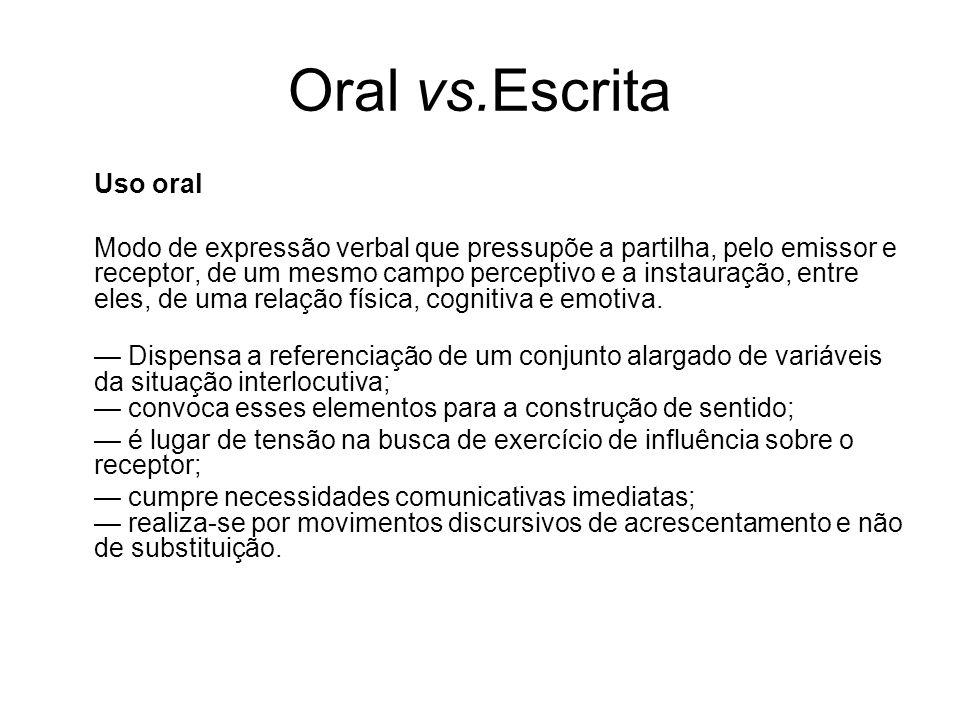 Oral vs.Escrita Uso oral