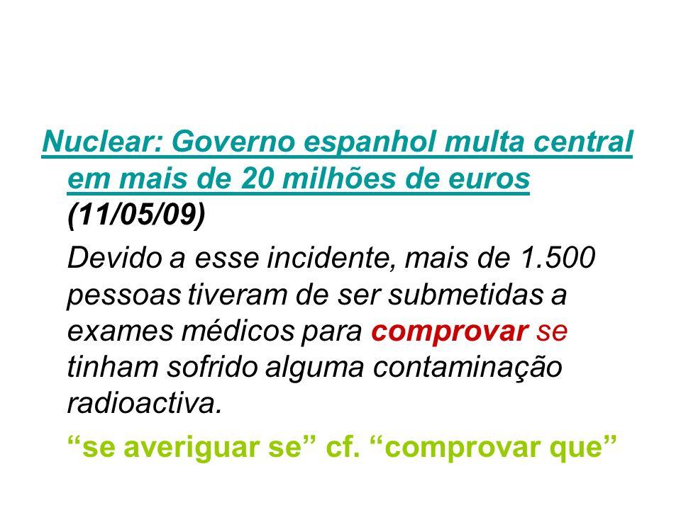 Nuclear: Governo espanhol multa central em mais de 20 milhões de euros (11/05/09)