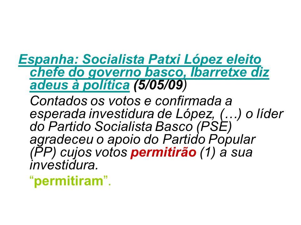 Espanha: Socialista Patxi López eleito chefe do governo basco, Ibarretxe diz adeus à política (5/05/09)