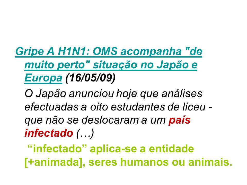 Gripe A H1N1: OMS acompanha de muito perto situação no Japão e Europa (16/05/09)