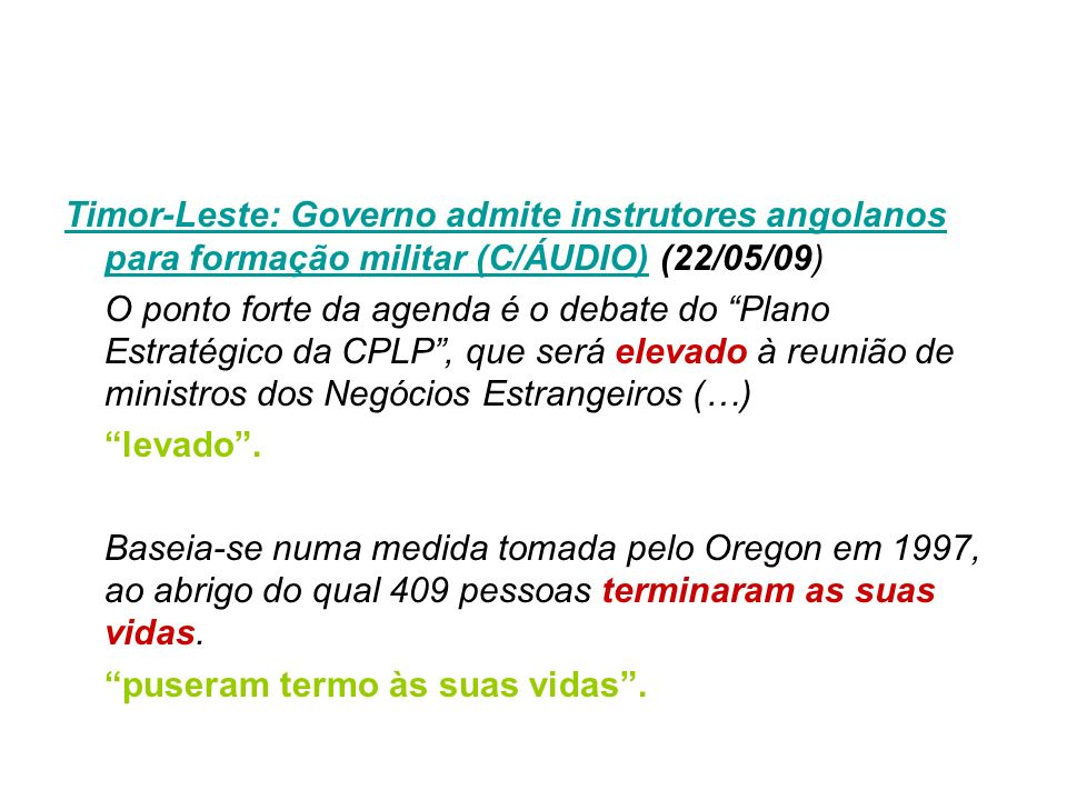 Timor-Leste: Governo admite instrutores angolanos para formação militar (C/ÁUDIO) (22/05/09)