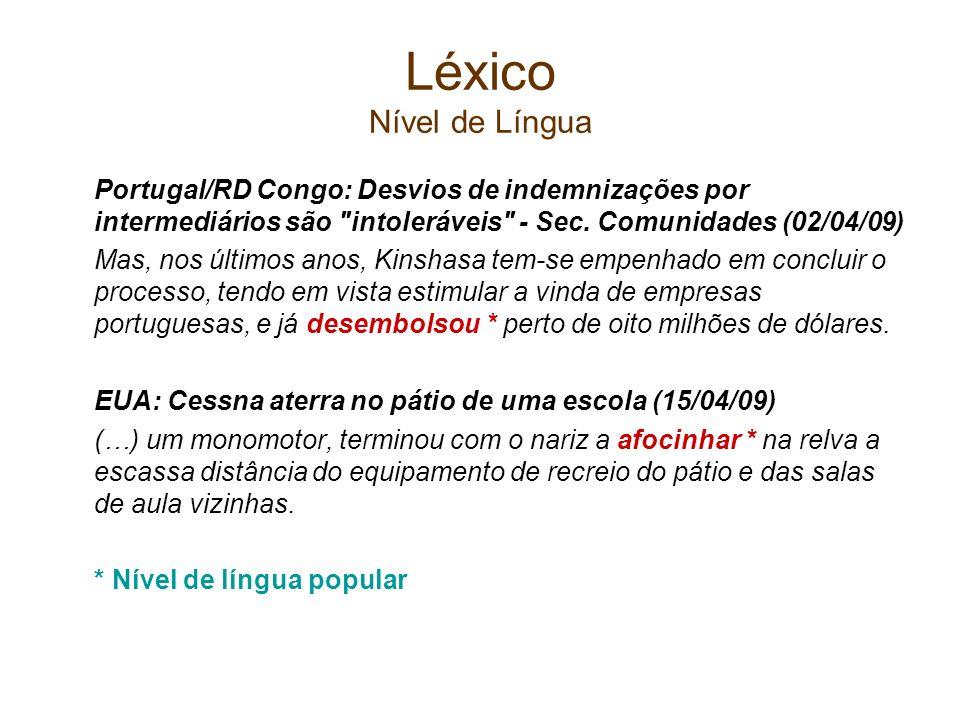 Léxico Nível de LínguaPortugal/RD Congo: Desvios de indemnizações por intermediários são intoleráveis - Sec. Comunidades (02/04/09)