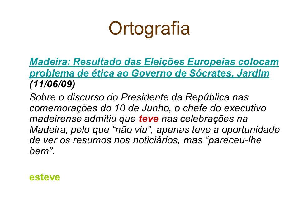 Ortografia Madeira: Resultado das Eleições Europeias colocam problema de ética ao Governo de Sócrates, Jardim (11/06/09)
