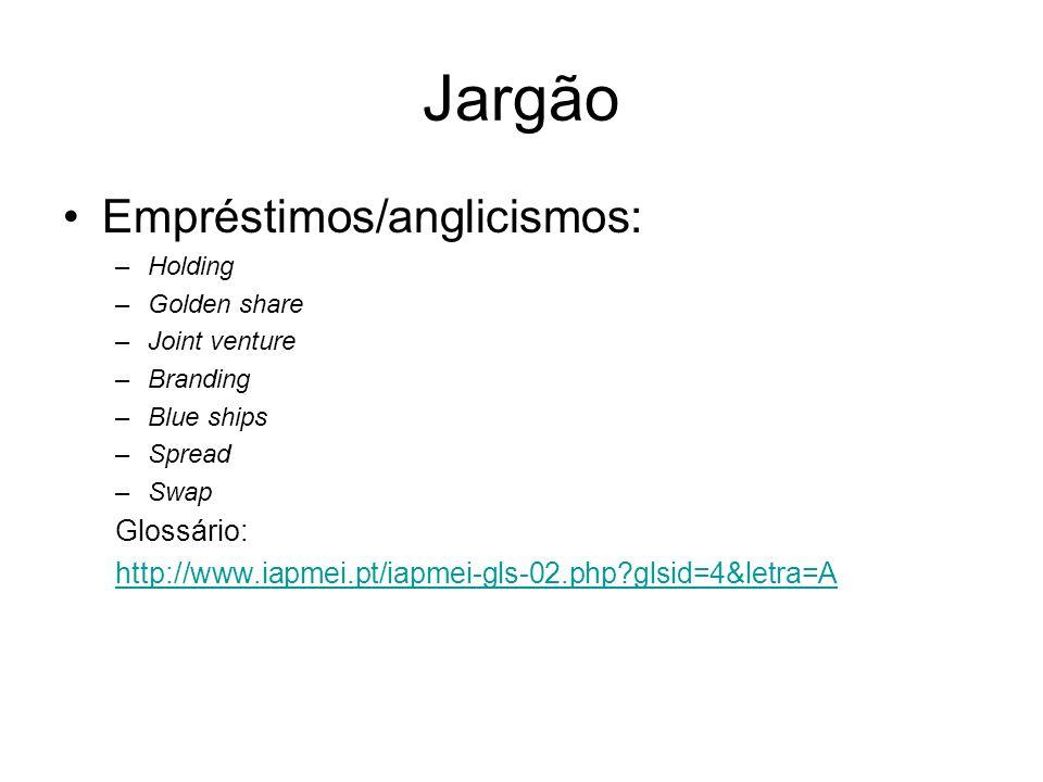 Jargão Empréstimos/anglicismos: Glossário: