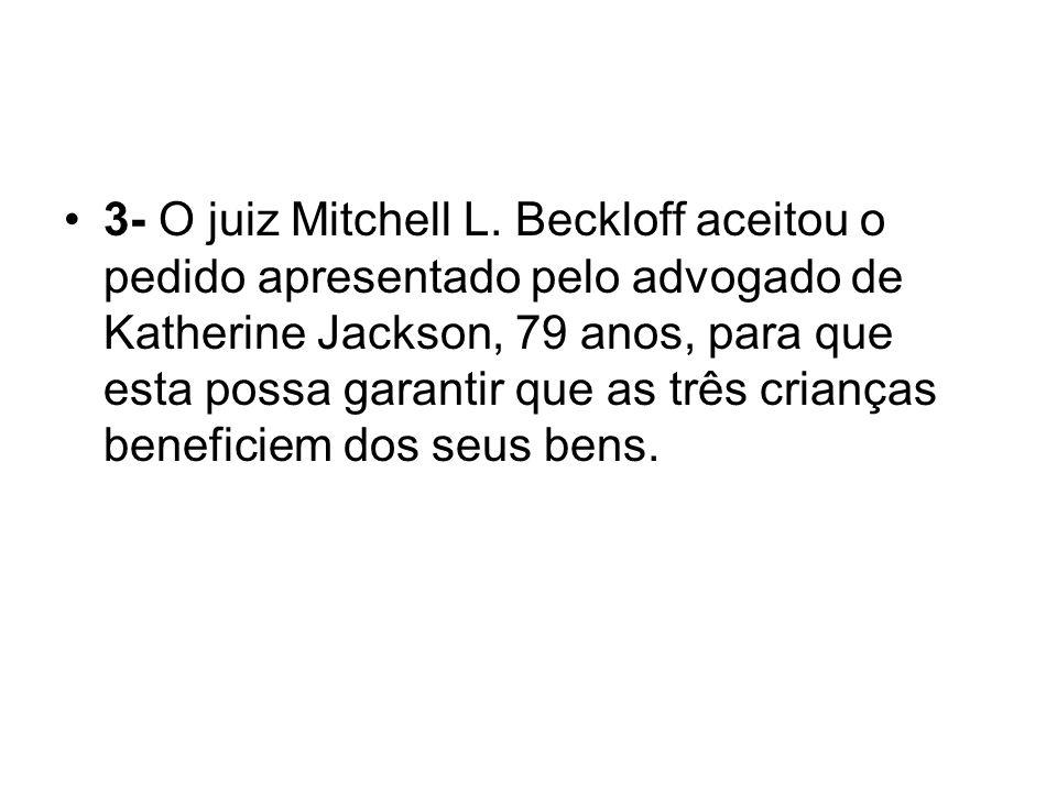 3- O juiz Mitchell L.